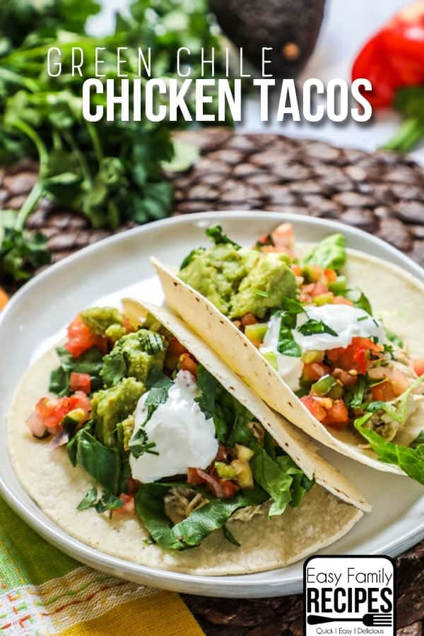 Green Chile Shredded Chicken Tacos