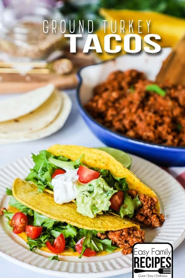 Ground Turkey Tacos are full of flavor and the perfect blend of spicy.