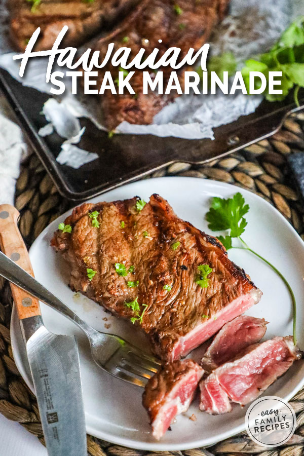 Quick, Easy and Delicious Hawaiian Steak Marinade.