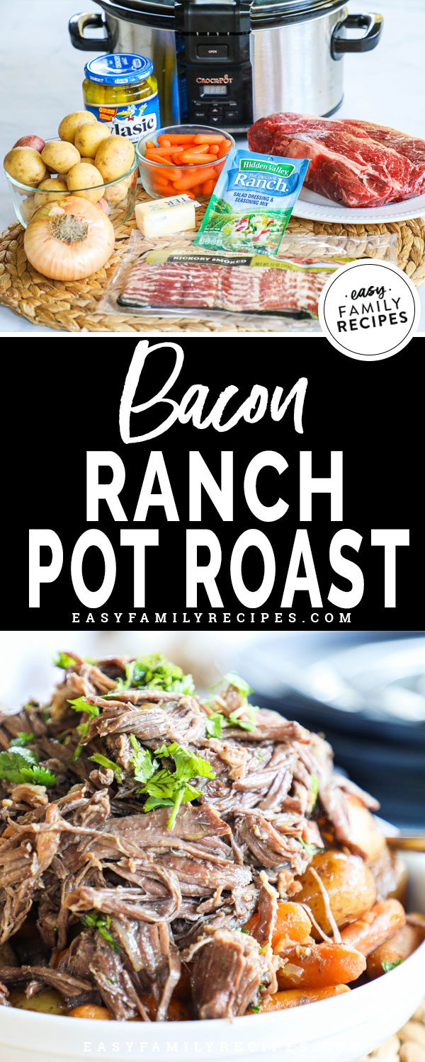 Bacon Ranch Pot Roast Ingredients- chuck roast, bacon, ranch mix, potatoes, carrots
