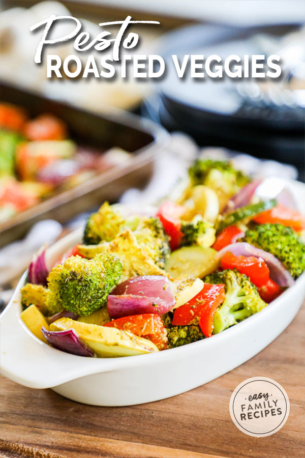 Pesto Roasted Veggies served as a side dish