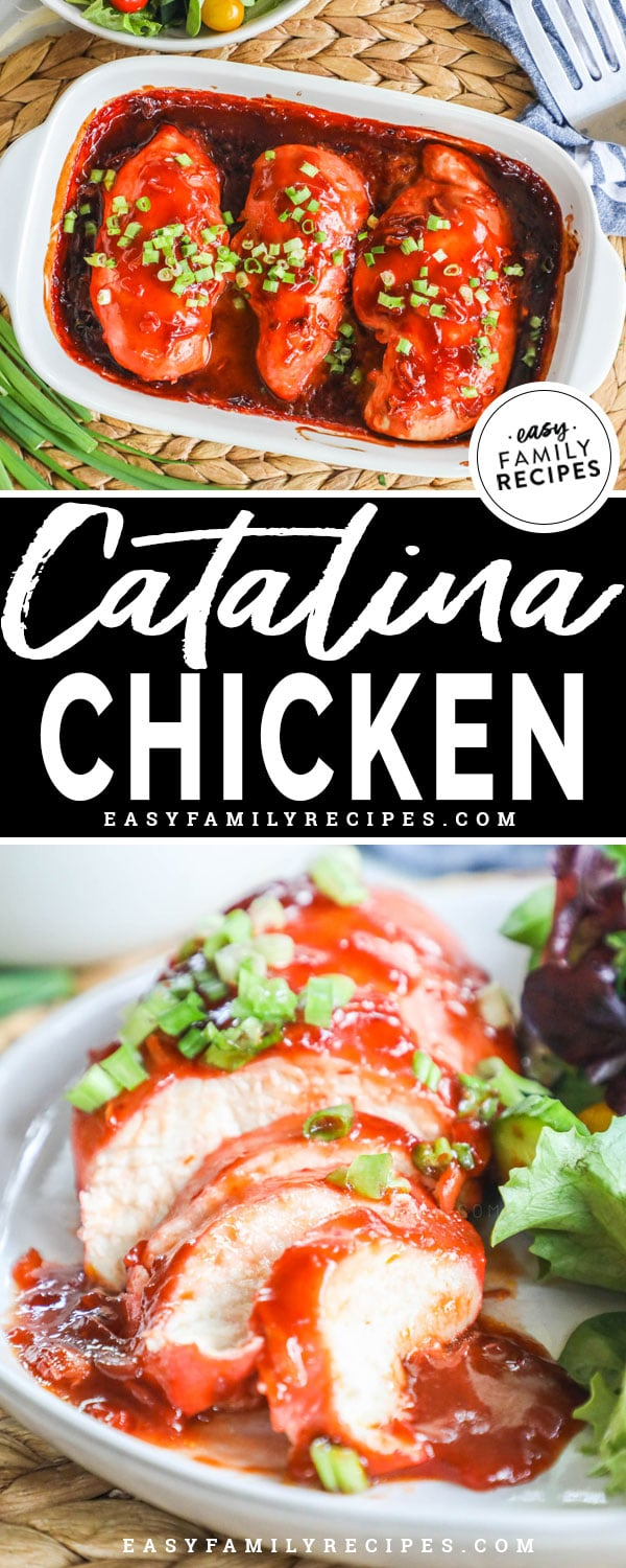 Catalina Chicken in baking dish garnished with green onion and ready to serve for an easy dinner. Then the Catalina Chicken Breast sliced and served on a dinner plate with salad