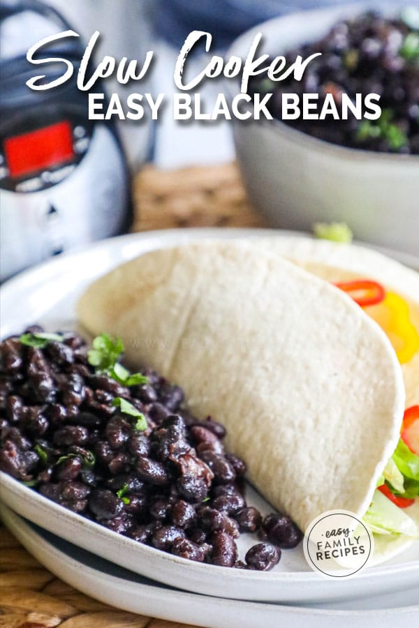 Slow Cooker Black beans served with tacos